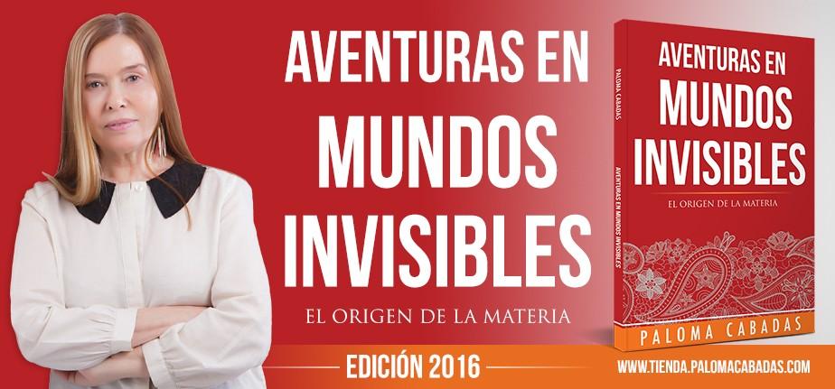 aventuras en mundos invisibles